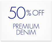 50% Off Premium Denim