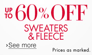 60% Off Sweaters & Fleece