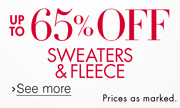 65% Off Sweaters & Fleece