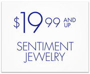 $19.99 and Up Sentiment Jewelry