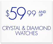Crystal and Diamond Watches $59.99 and Up