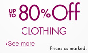 Up to 80% off Clothing