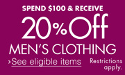 Spend $100 and receive 20% off Men's Clothing