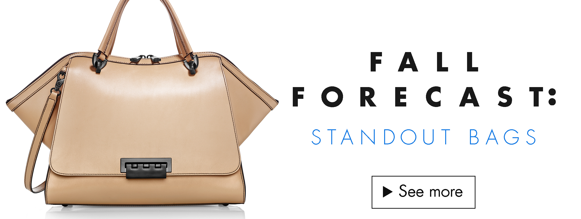 Fall Forecast: Standout Bags