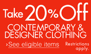 20% Off Contemporary & Designer Clothing