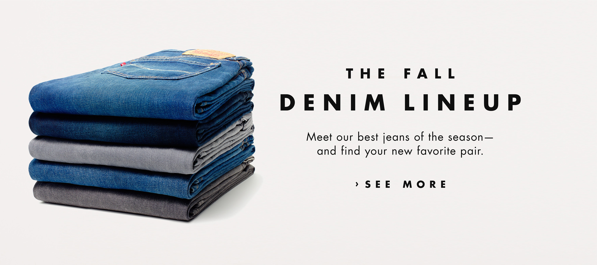 The Fall Denim Lineup