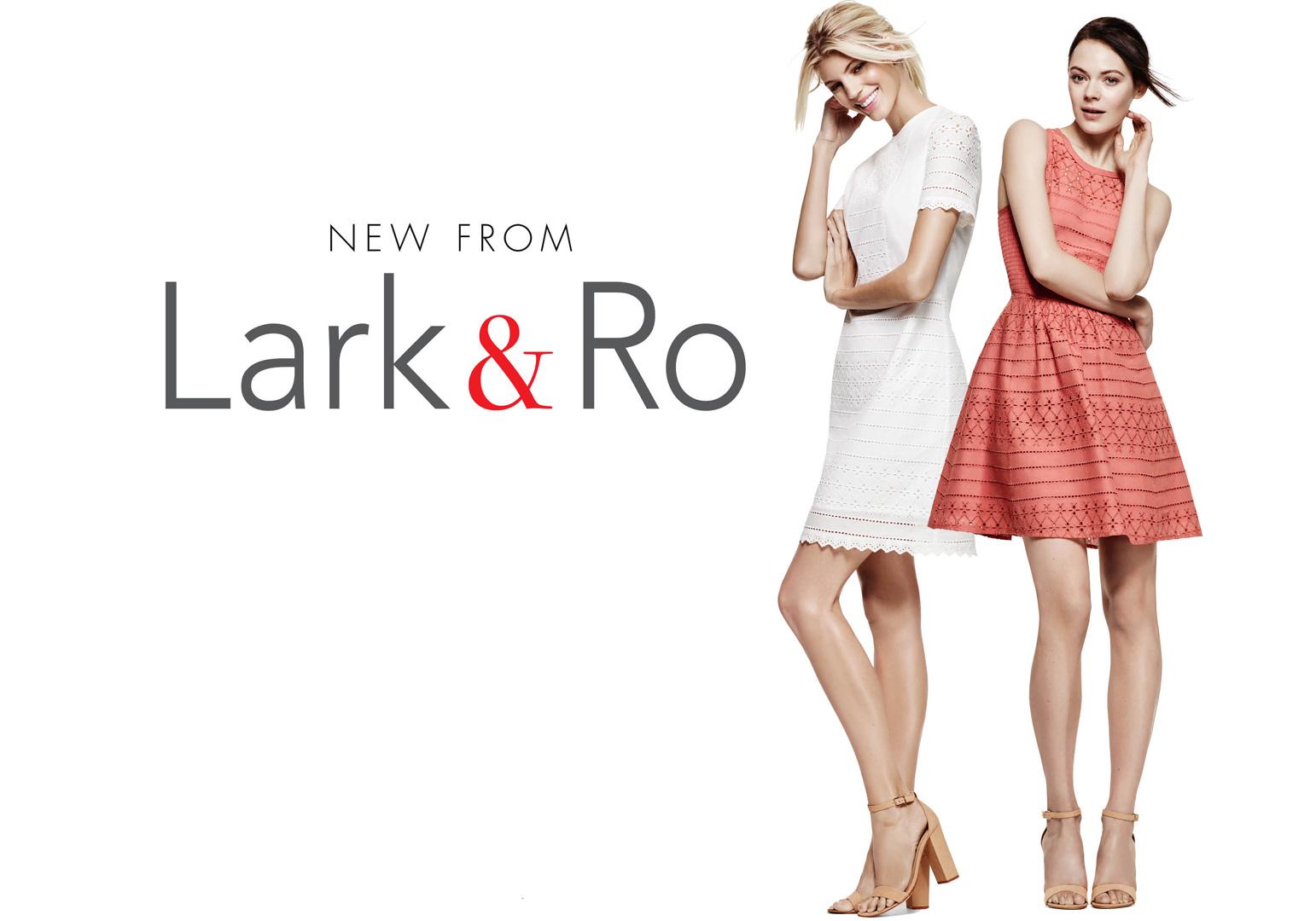 NEW FROM Lark & Ro