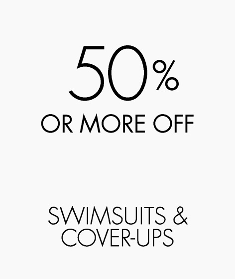50% or more off swimsuits & cover-ups