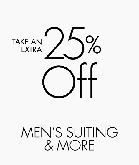 Take an extra 25% off Men's Suiting & More