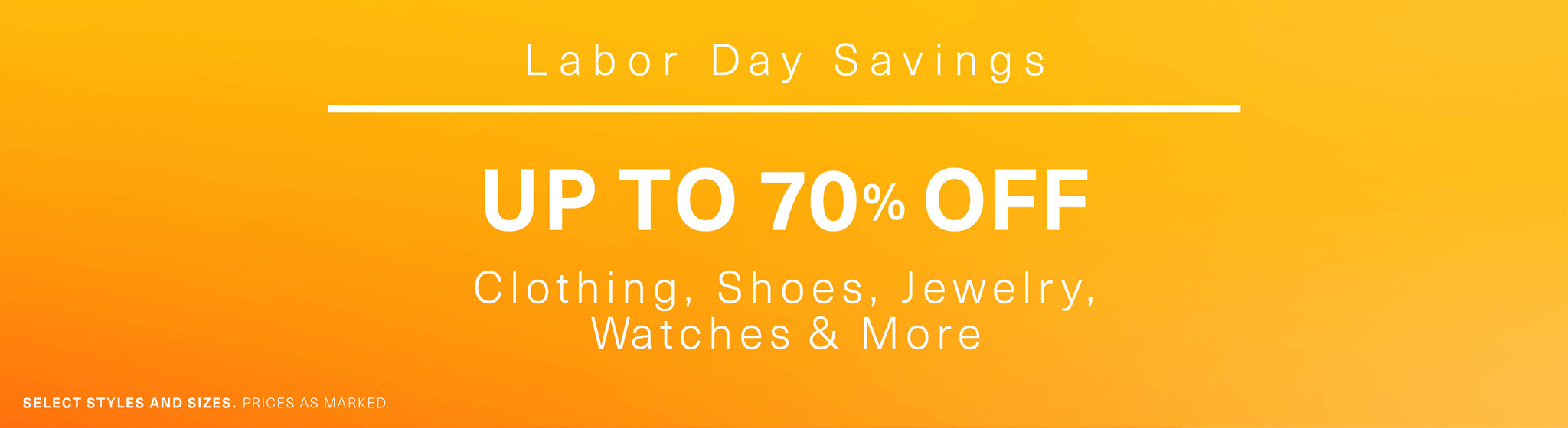 Labor Day Savings: Up to 70% Off