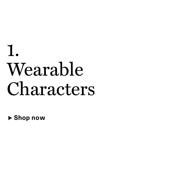 Wearable Characters