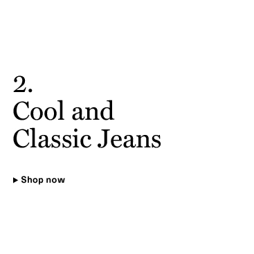 Cool & Classic Jeans