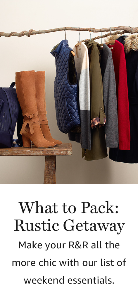 What to Pack:Rustic Getaway