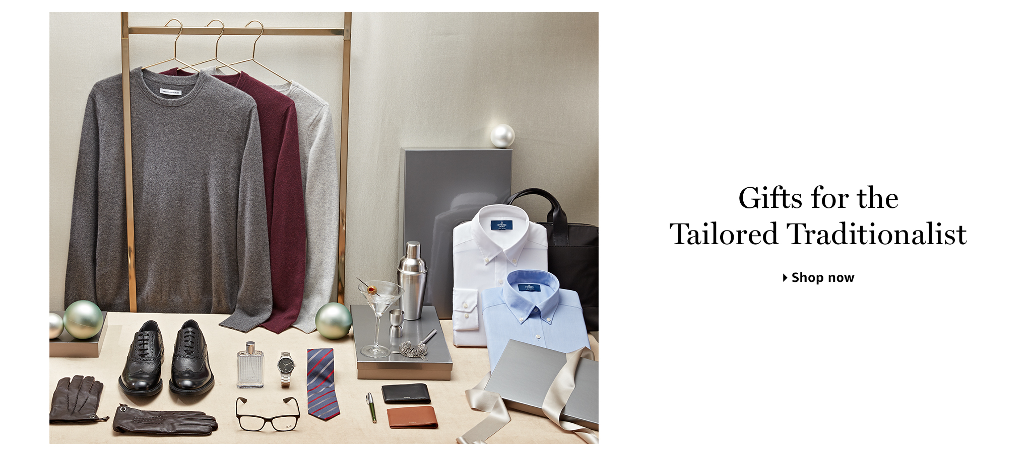 Gifts for the Tailored Traditionalist