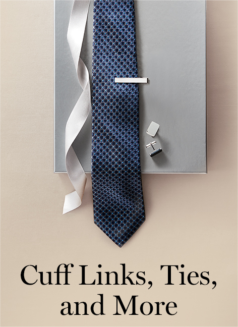 Cuff Links, Ties, and More