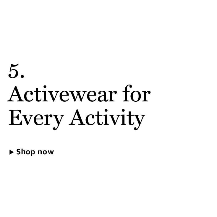 Activewear for Every Activity