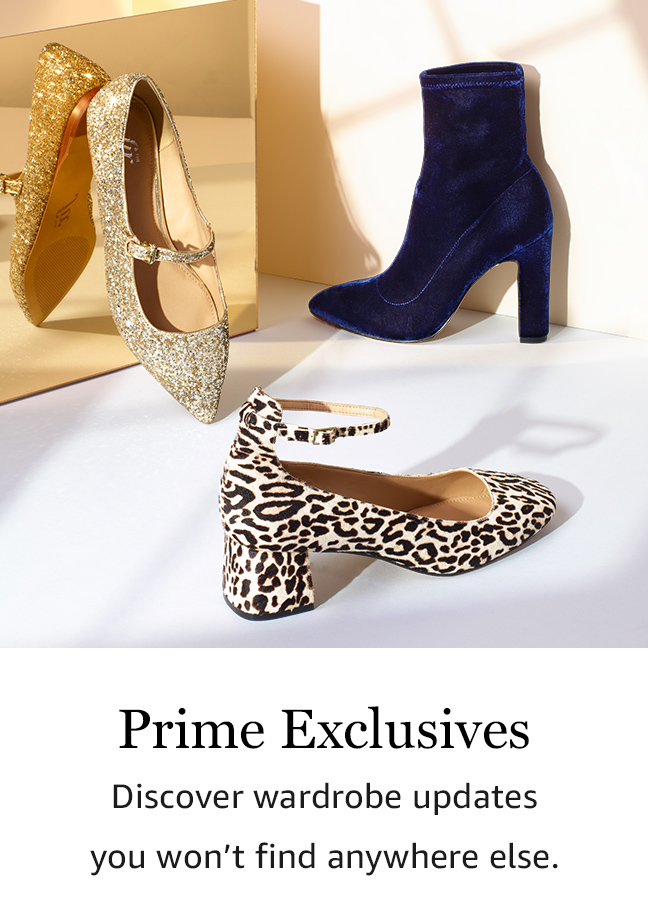 Prime Exclusives: Discover wardrobe updates you won't find anywhere else.