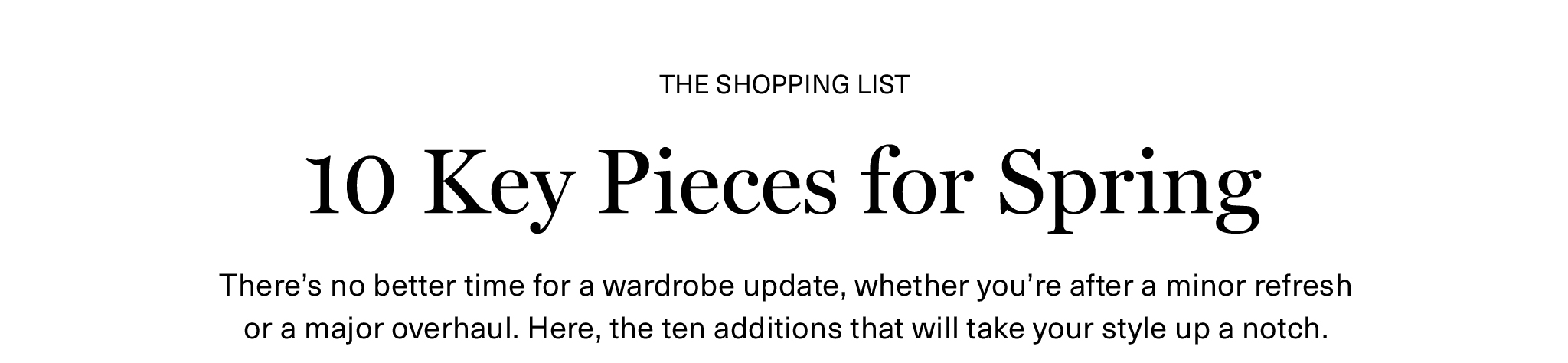10 Key Peices for Spring