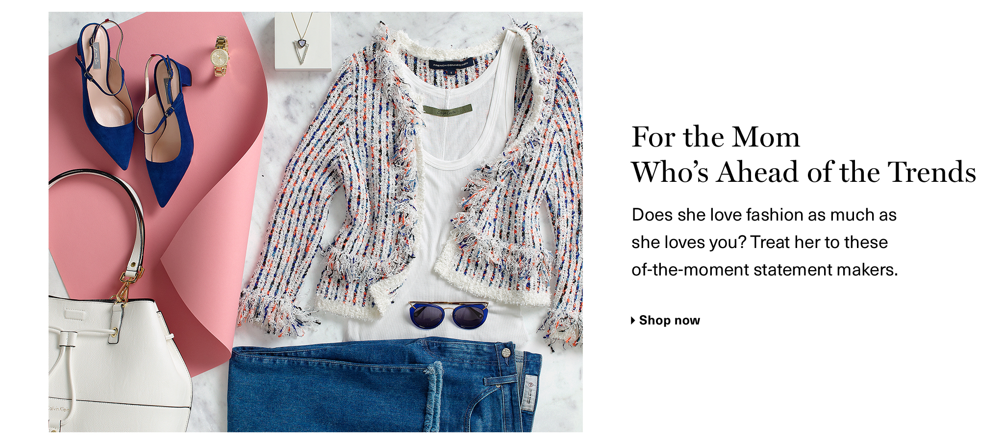 For the Mom who's ahead of the trends