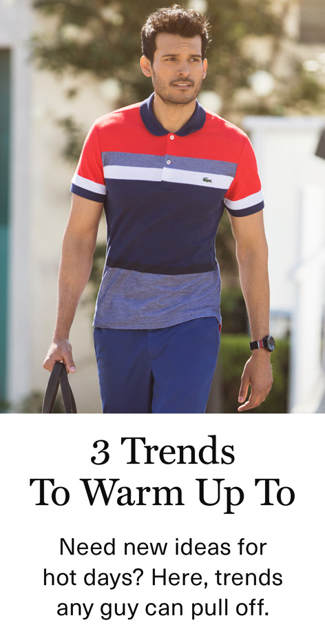 3 Trends to Warm up to