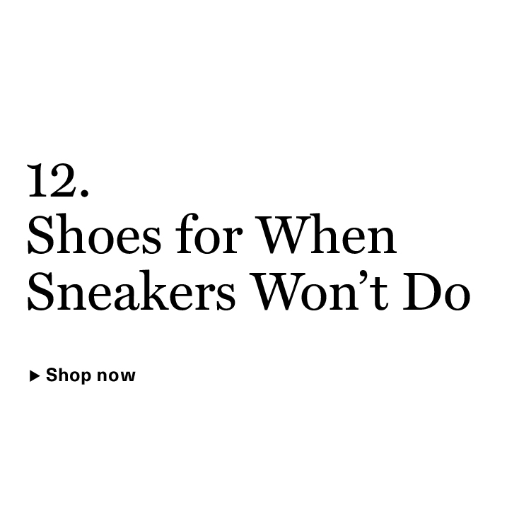 Shoes for When Sneakers Won't Do