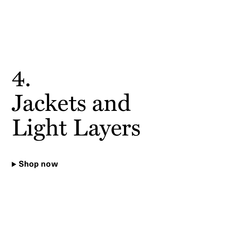 Jackets and Light Layers