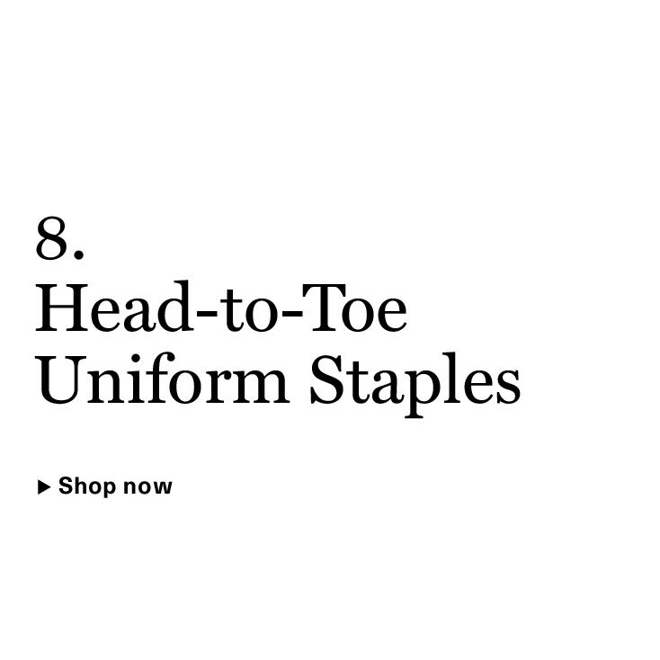 Head-to-Toe Uniform Staples