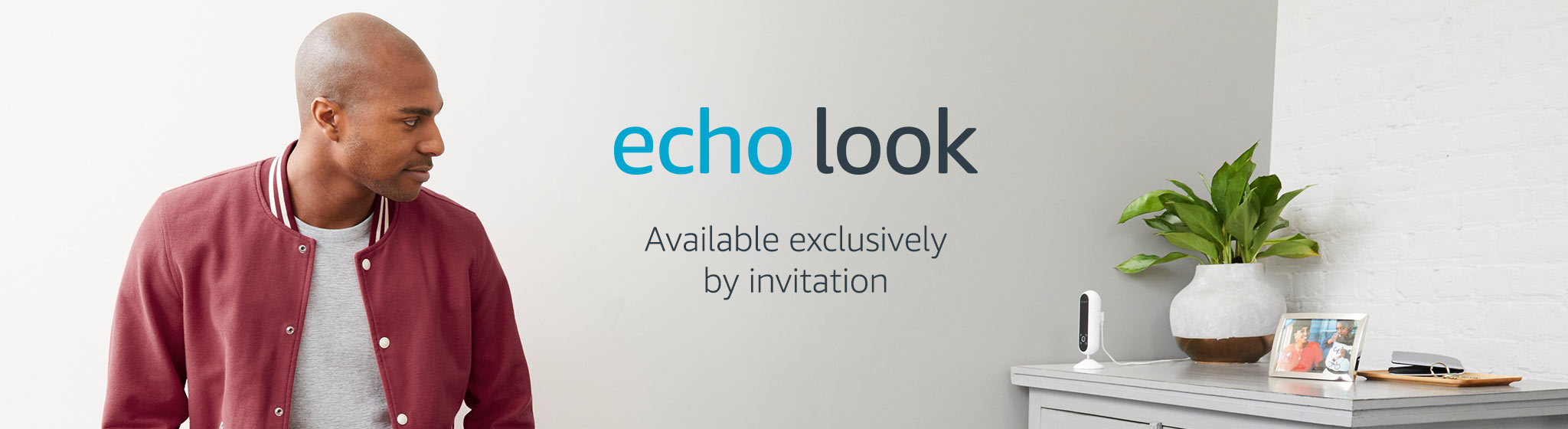 Echo Look: Available exclusively by invitation