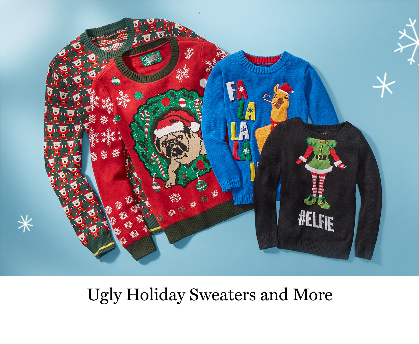 Ugly Holiday Sweaters and More