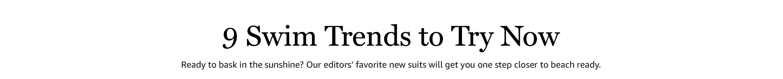 9 Swim Trends to Try Now