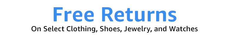 Free returns on select clothing, shoes, jewelry, and watches