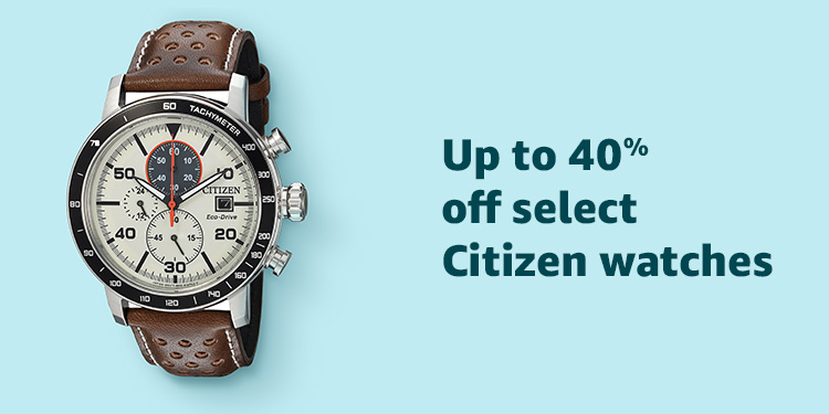 Up to 40% off select Citizen Watches