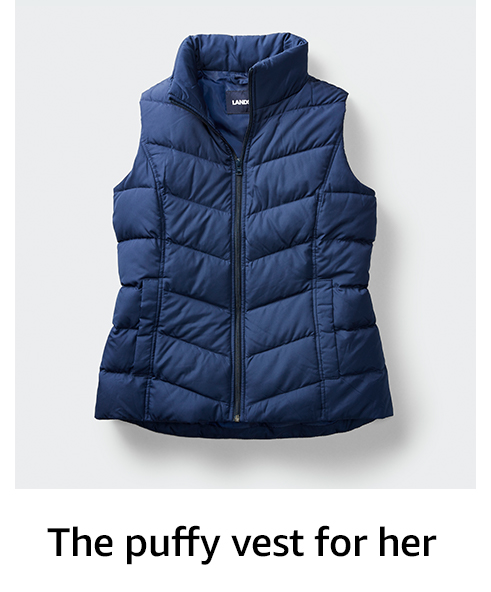 The puffy vest for her