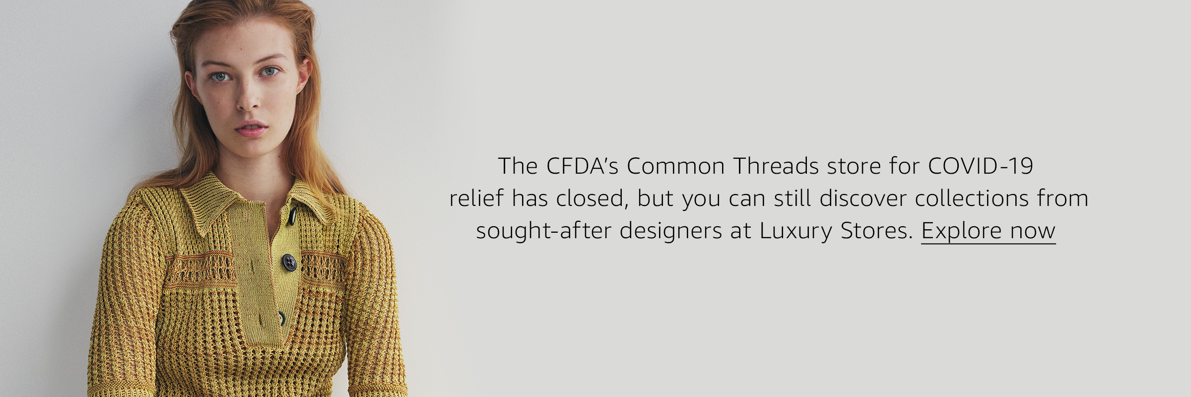 The CFDA's Common Threads store has concluded, but you can still discover collections from designers at Luxury Stores