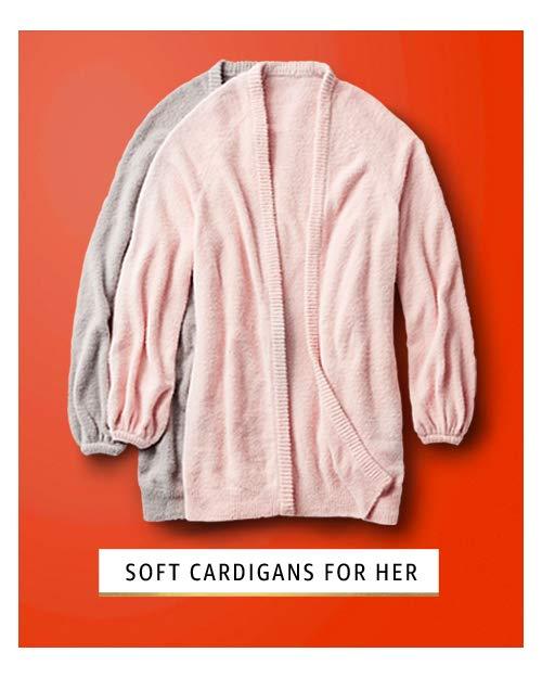 Soft cardigans