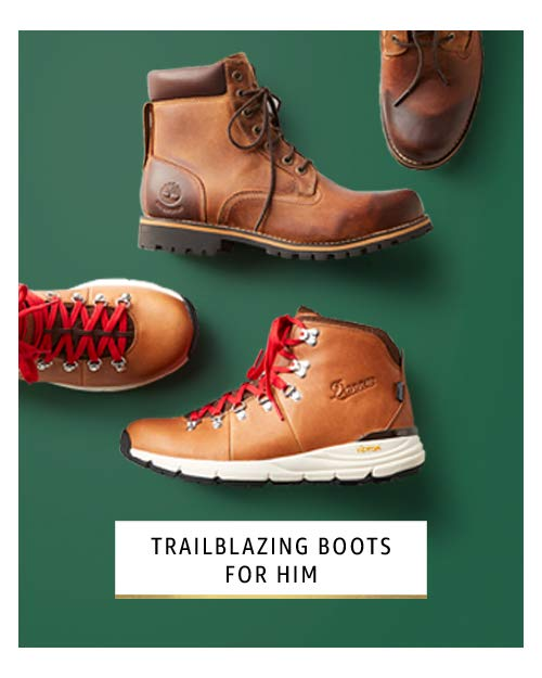 Trailblazing boots for him