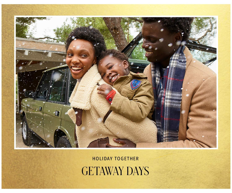 getaway days