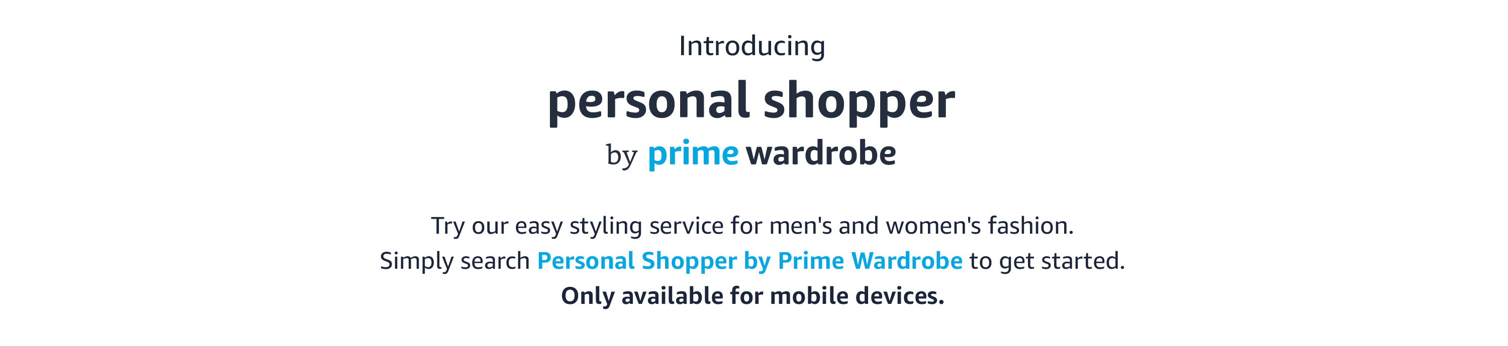 Introducing Personal Shopper by prime wardrobe