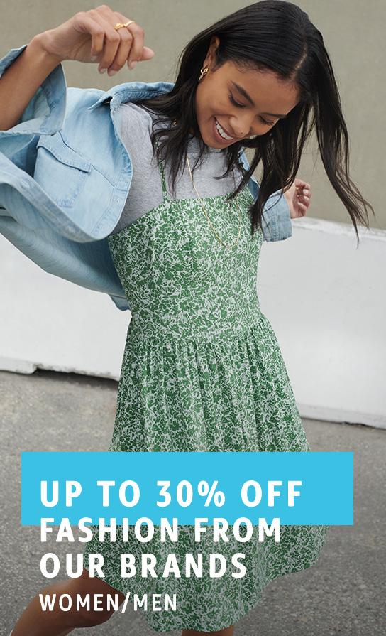 Up to 30% off Fashion from Our Brands