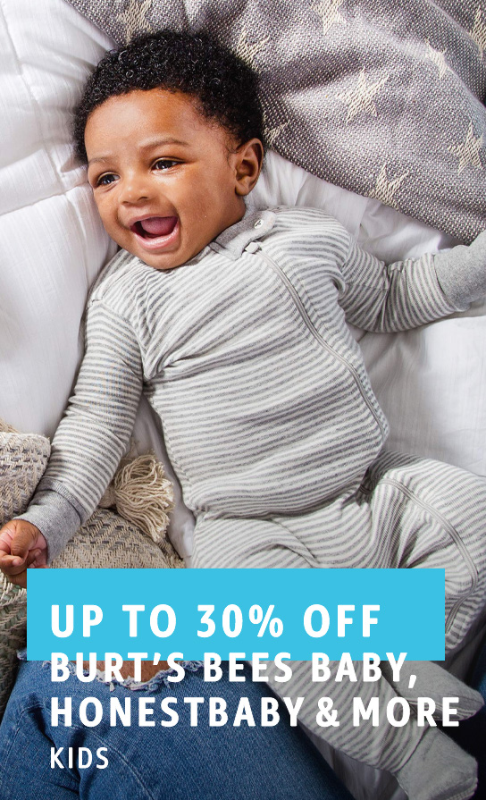 Up to 30% off Burt's Bees Baby, HonestBaby and more