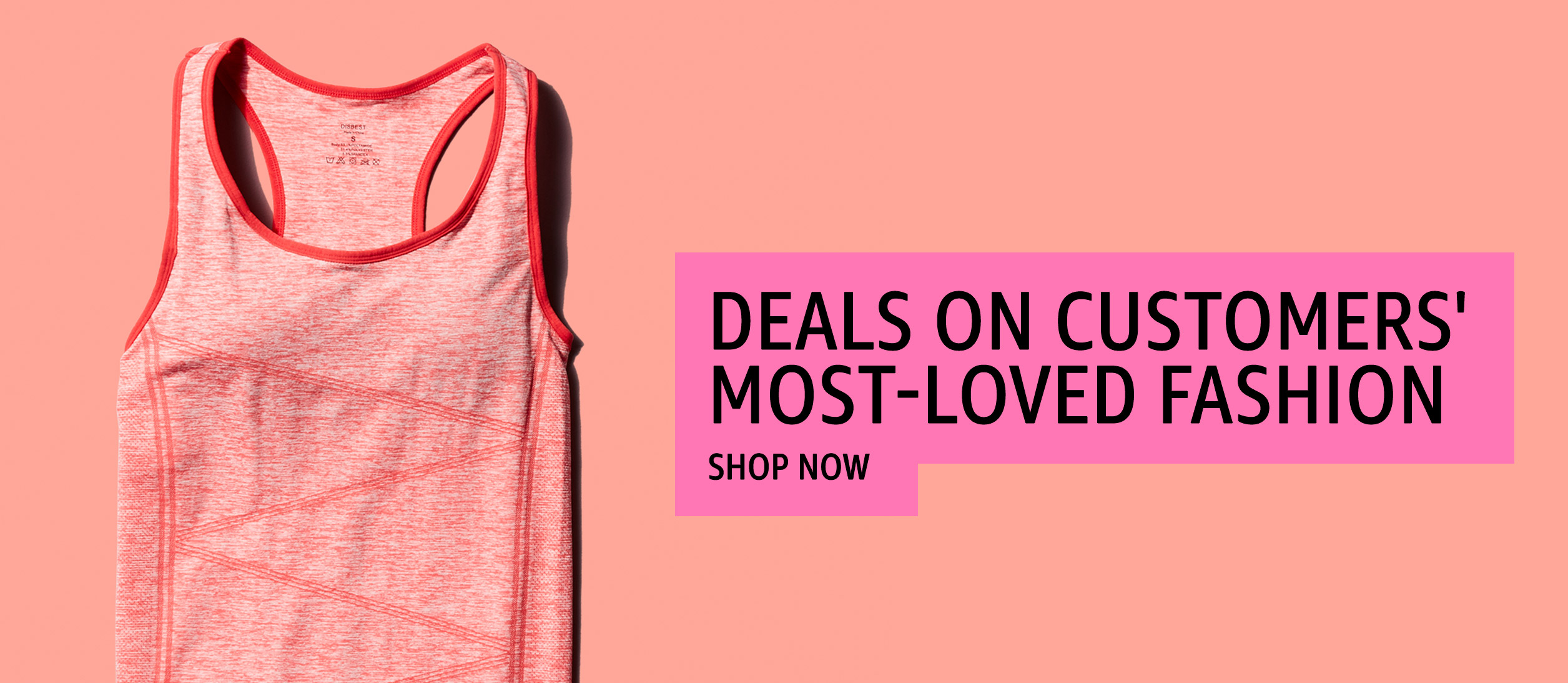 Deals on Customers' Most-Loved Fashion