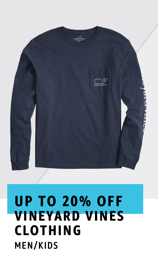 Up to 20% off Vineyard Vines clothing