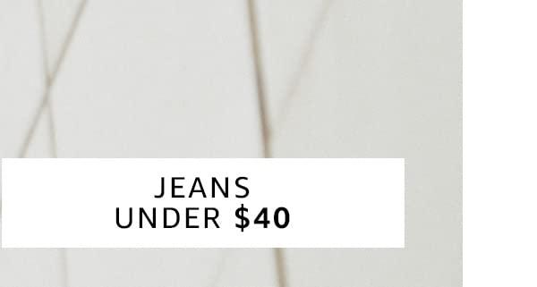 Jeans Under $40