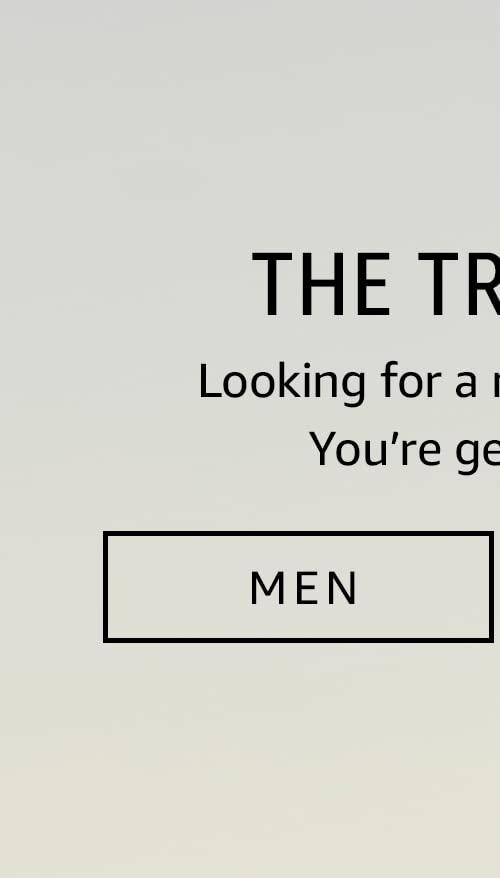The Men Trend Edit