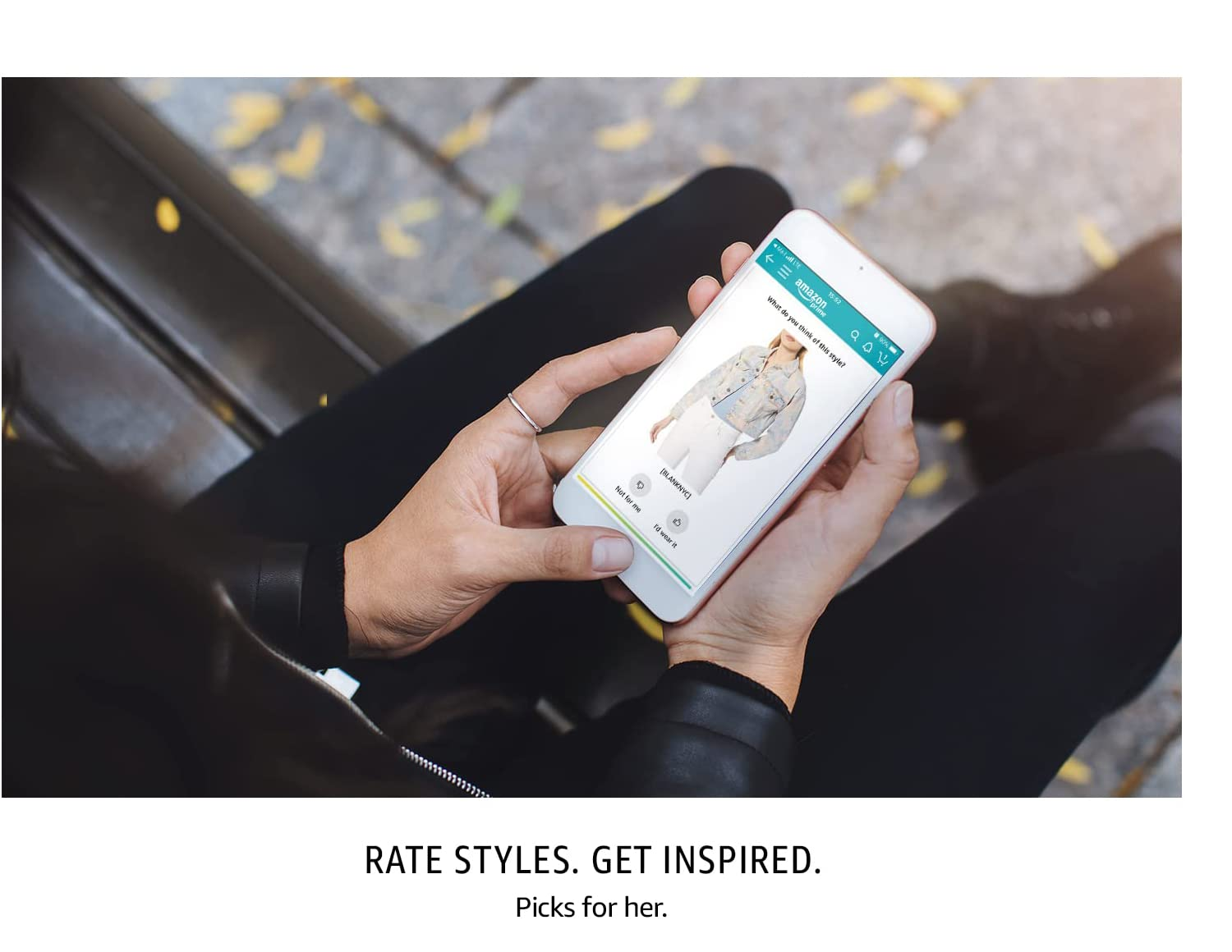 Rate Styles. Get Inspired. Picks for her.