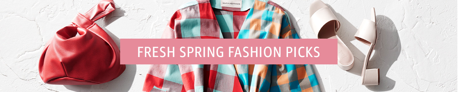 Fresh Spring Fashion Picks