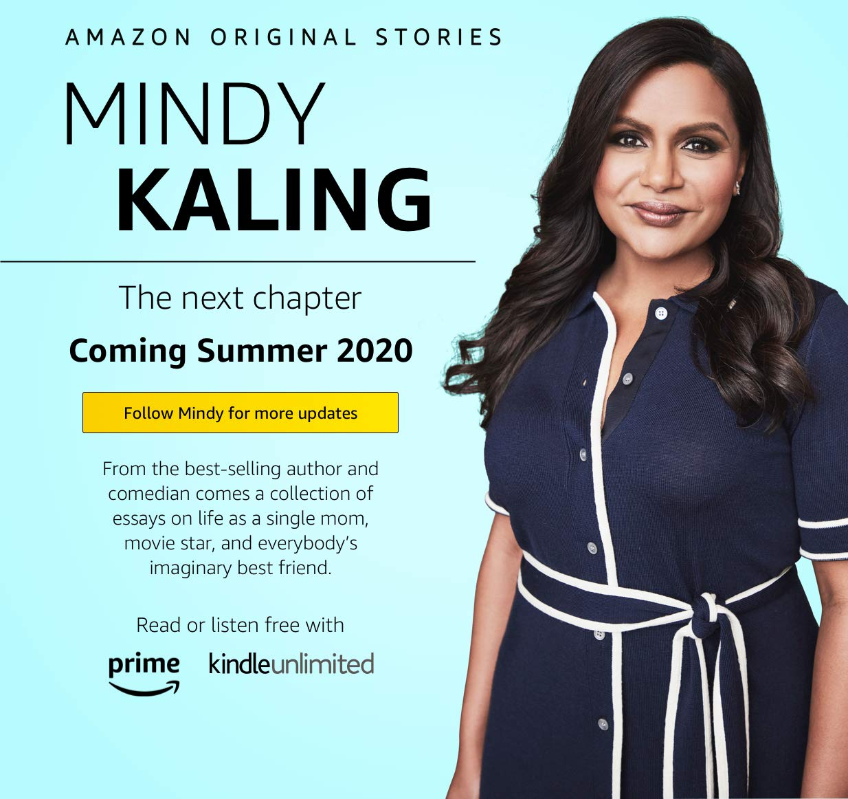 Mindy Kaling Coming Soon to Amazon Original Stories. Follow the Author to stay informed.