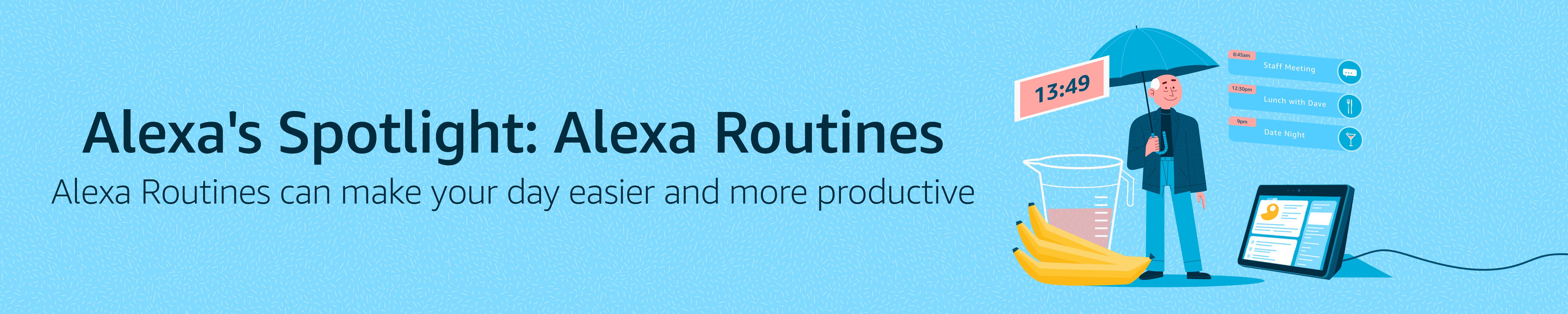 Alexa's Spotlight: Alexa Routines