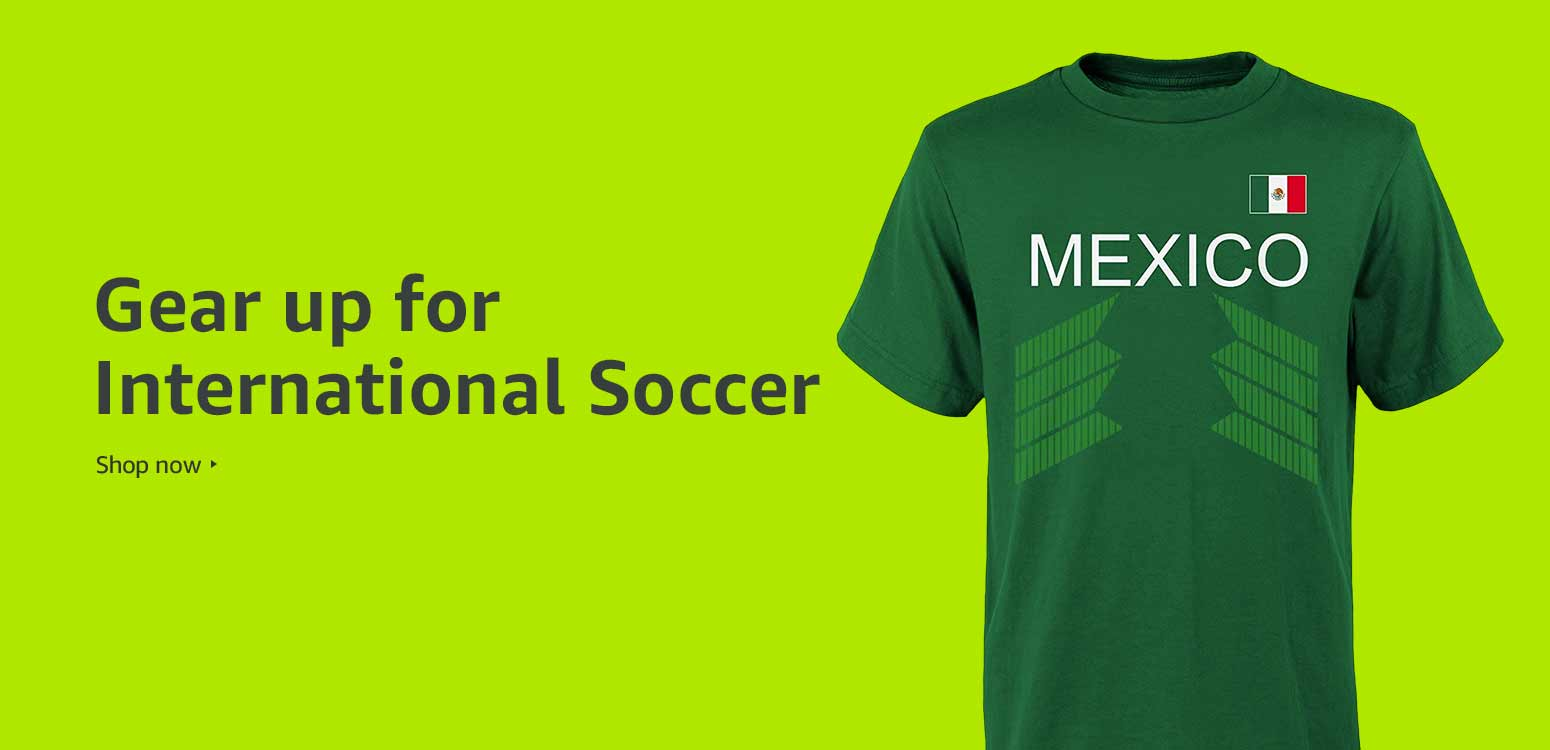 Gear up for International Soccer