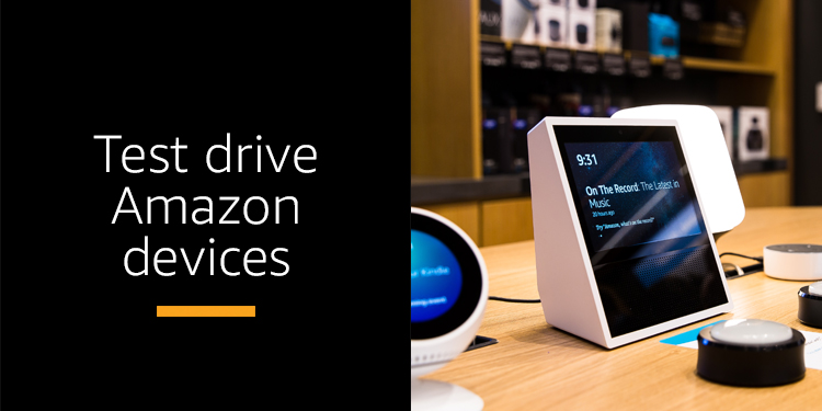 Test drive Amazon devices